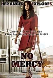 เรื่องย่อ No Mercy (2019)